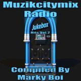 Marky Boi - Muzikcitymix Radio Jukebox Hits Vol.2