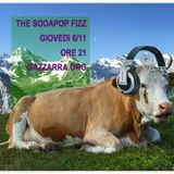 The Sodapop Fizz – Anno 3 - Puntata 5 (06/11/14)