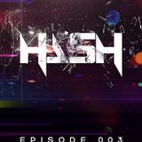 HASH EPISODE 3 / Podcast
