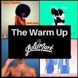 The Warm Up (2019-07-26) @ The Goldmark