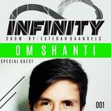 INFINITY SHOW #001- OM SHANTI