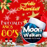 Especial los 80's Moon Walkers DICIEMBRE 27