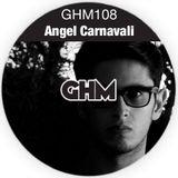 GHM108 Angel Carnavali [02.15]