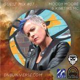 Guest Mix #07 - Moody Moore & Kinetiks MC