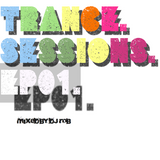 Trance Sessions EP01: Mixed By DJ Rob