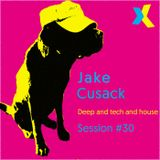 Jake Cusack - Deep and tech and house - October - Session 30