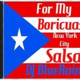 DJ BlueRain - For My Boricuas