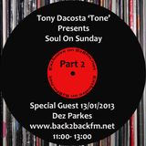 "Soul On Sunday ""Part 2"" Special Guest Dez Parkes Hosted By Tony Dacosta 'Tone'"