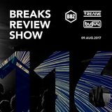 BRS116 - Yreane & Burjuy - Breaks Review Show @ BBZRS (9 aug 2017)