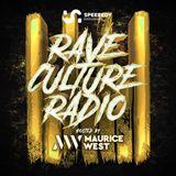 Maurice West - Rave Culture Radio 010