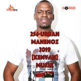 254-URBAN-MANENOZ-2019 [KENYAN]