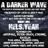 #177 A Darker Wave 07-07-2018 guest Hels.Yeah, EPs Antipole, Peter Cruch, Étienne, Bazeja