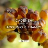 Cadenza Podcast | 191 - Adolpho & Franky (Cycle)