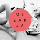 MUZAK 46: CÉCI