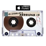 Luis Evangelista Presents Sessions 13