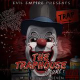 Evil Empire Presents The Traphouse Volume 1 (Mixed by @dj24seven ) Trap  EDM 2012 Black Ops 2