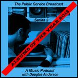 The Public Service Broadcast - A Music Podcast with Douglas Anderson  - Albums Of The Year 2015