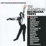 Fio Maravilla (Brasiliana Trip # 1)