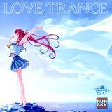 LOVE TRANCE (VOCAL TRANCE MIXTAPE) DJ ANAN