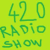 420 Radio show:Episode 1