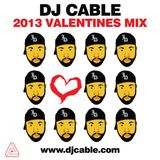 DJ Cable - Valentines 2013 Mix