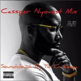 Dj Tin Tin - Cassper Nyovest Mix