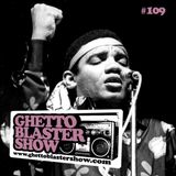 GHETTOBLASTERSHOW #109 (oct. 13/12)