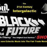 Black2DaFuture 17-1-2015 6-8pm on Soundfusionradio with Fitzroy