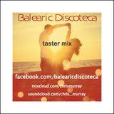 Balearic Discoteca - taster mix