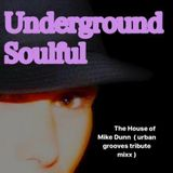 The HOUSE of MIKE DUNN ( urban grooves tribute mixx )