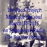Music for the soul Vol. 11(The Trip hop Edition) on Soundwave Radio (March 30-2015)