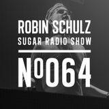 Robin Schulz | Sugar Radio 064