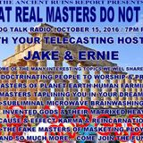 What Real Masters Do NOT Do - with Jake and Ernie