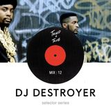 Selector Series | Vol: DJ Destroyer