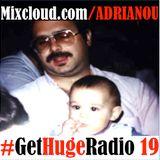 #GetHugeRadio Episode 19