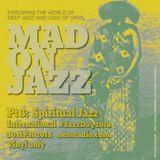 MADONJAZZ Int' Jazz Day Pt 3: Spiritual Jazz
