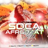 DJ JAY T SOCA VS AFROBEAT MIX #TheWorkOut