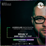 Mihai V @ Ibiza Global Radio - L2DCLUB by Jose Maria Ramon