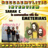 Emeterians Interview with Sarah C, Reggaemylitis Show, Vibes FM