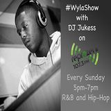 #WylaShow - @DJ_Jukess - Reprezent Radio - reprezent.org.uk