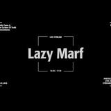 LAZY MARF - SUNDAY MEDZ PT.4 (7.1.2018)