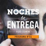 NOCHES DE ENTREGA N°54_13-10-2013