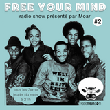 Free Your Mind #2 (Mixed Radio Show)