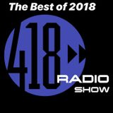 The 418 Radio Show (Best of 2018) featuring Gino Caporale (12-29-18)