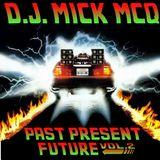 Mick McQ - Past Present Future vol. 2