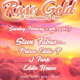 Prince Eddie P. Live @ Rose Gold (Mars Bar 2.12.17)