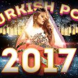 Turkish pop mix 2017