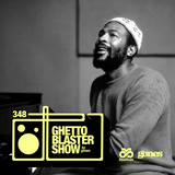 GHETTOBLASTERSHOW #348 (feb. 02/19)