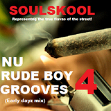 NU 'RUDE BOY' GROOVES 4 (Early dayz mix) Feat: Opaz, Christopher Williams, Helen Baylor...