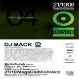 Mack @ Tresor Night 04 New Digital Power - Mega Club Katowice - 21.10.2006